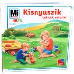 Mi micsoda mini - Kisnyuszik laknak velünk
