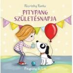 Pásztohy Panka: Pitypang születésnapja - Pitypang és Lili